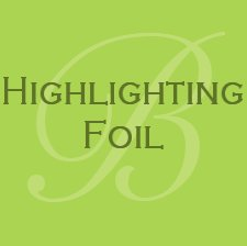 Highlighting Foil